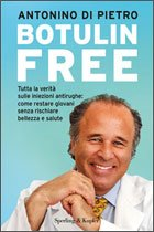 Esce Botulin Free, il libro che documenta tutte le verità sull'uso del botulino per estetica